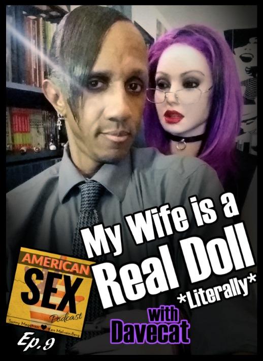 Davecat Podcast Interview American Sex