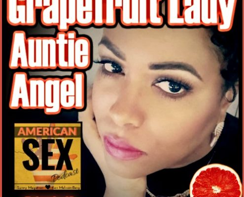Grapefruiting Auntie Angel Podcast