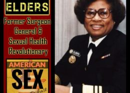 Joycelyn Elders Podcast American Sex