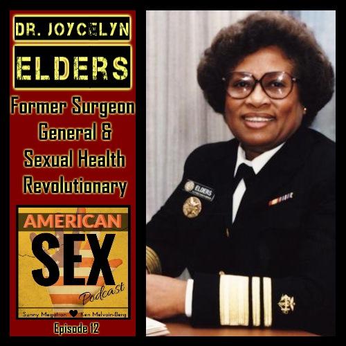 Joycelyn Elders Podcast American Sex