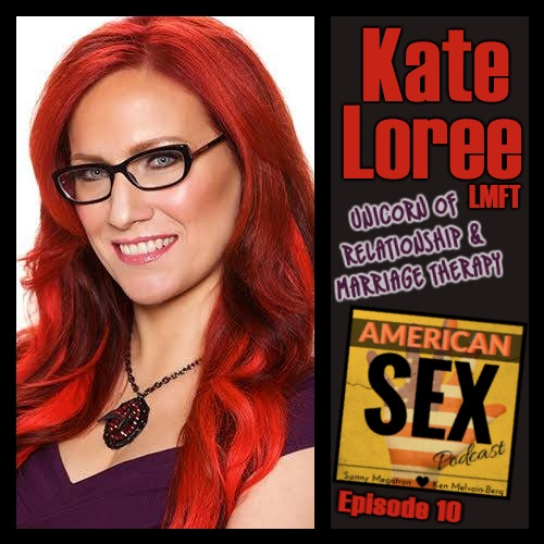 Kate Loree Podcast American Sex