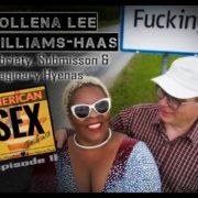 Mollena Williams Podcast American Sex