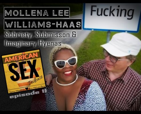Mollena Williams Podcast American Sex