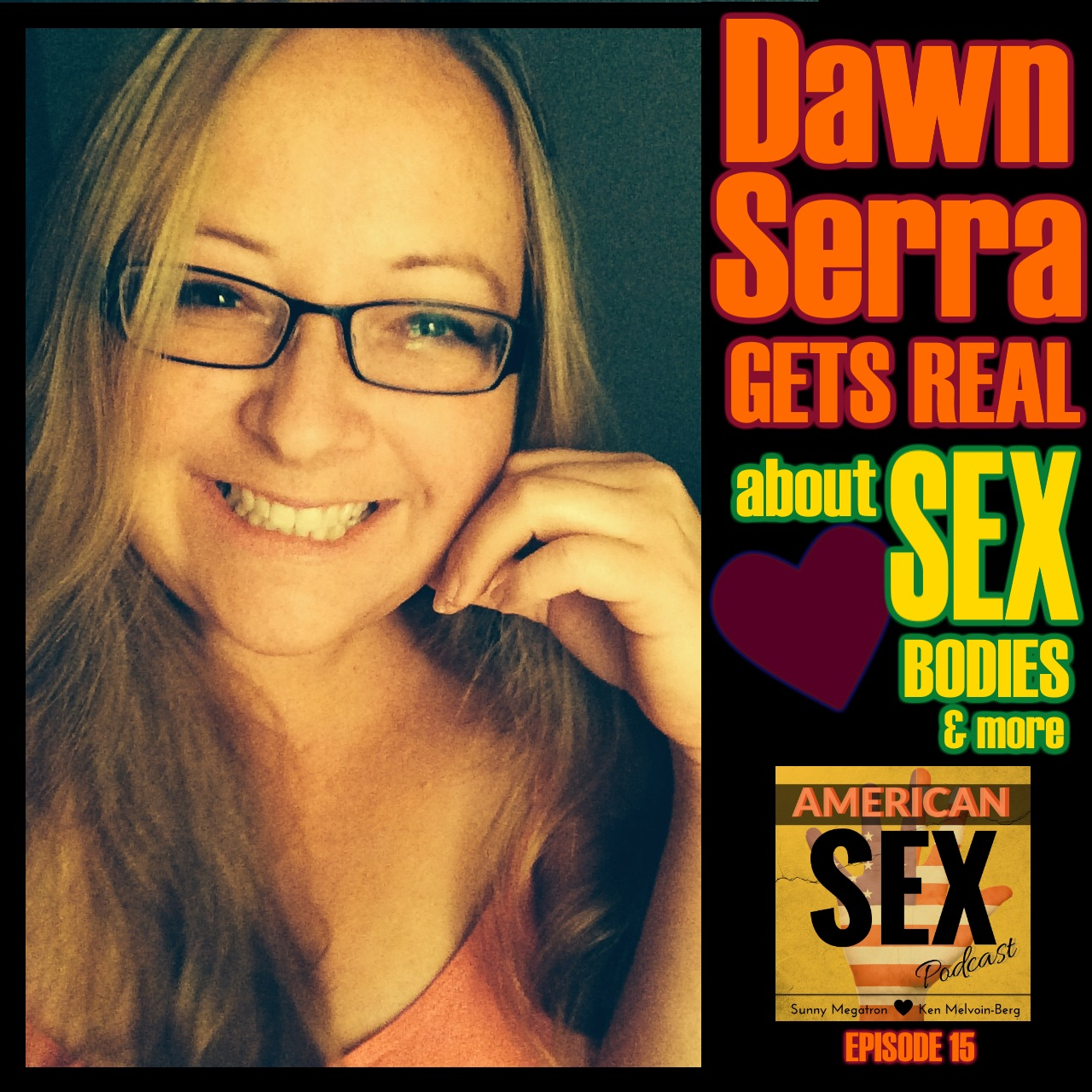 Dawn Serra from Sex Gets Real Podcast, Sex Coach, Explore More Summit