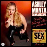 Ashley Manta Cannasexual Podcast