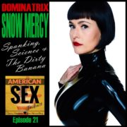 Snow Mercy Mistress Podcast
