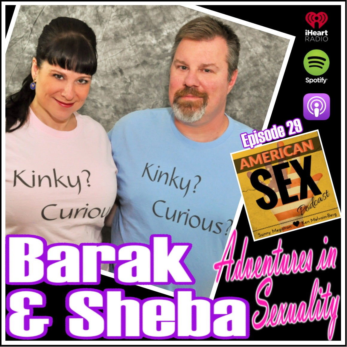 Barak and Sheba Podcast Adventures in Sexuality