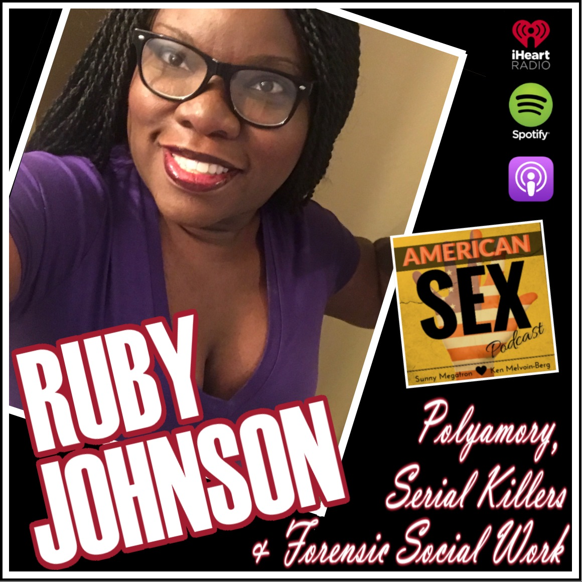 Ruby Bouie Johnson Podcast American Sex