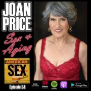 Joan Price American Sex Podcast