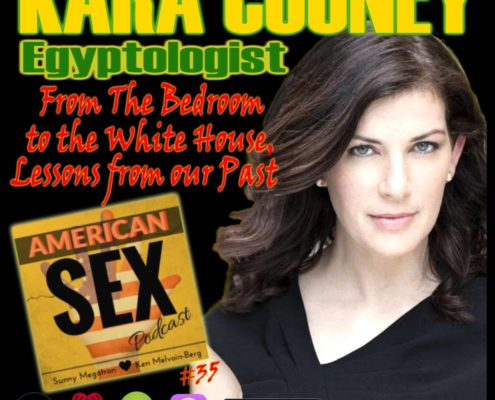 Kara Cooney Egyptologist American Sex Podcast Interview