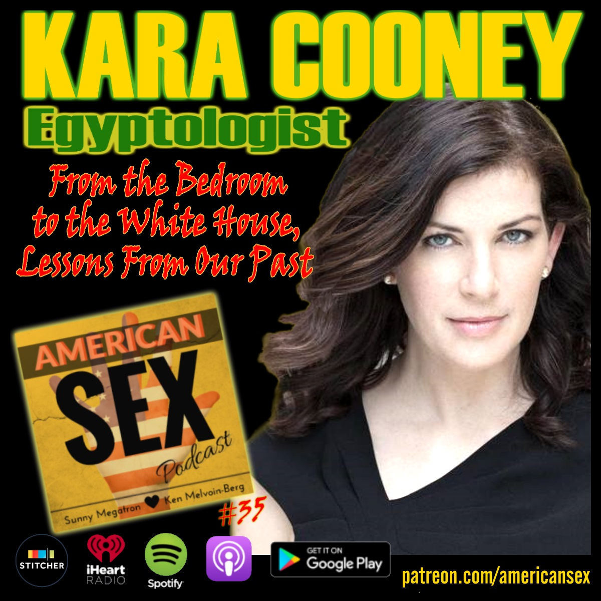 Kara Cooney Egyptologist, American Sex Podcast Interview
