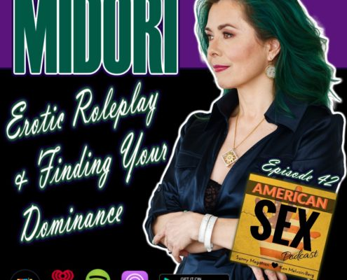 Midori Dominance Role Play American Sex Podcast
