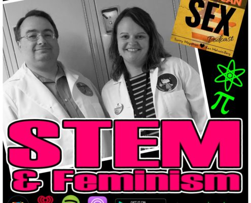 STEM and Feminism American Sex Podcast