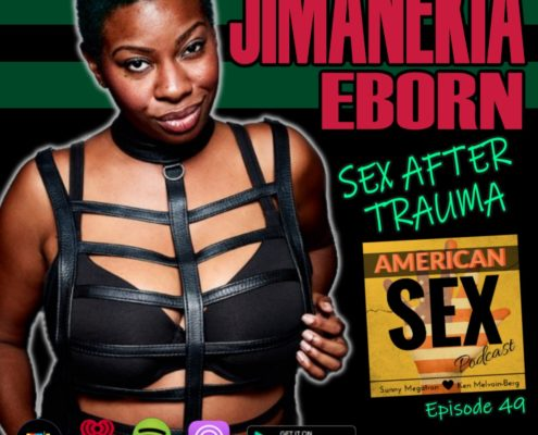 Jimanekia Eborn Podcast Sex and Trauma