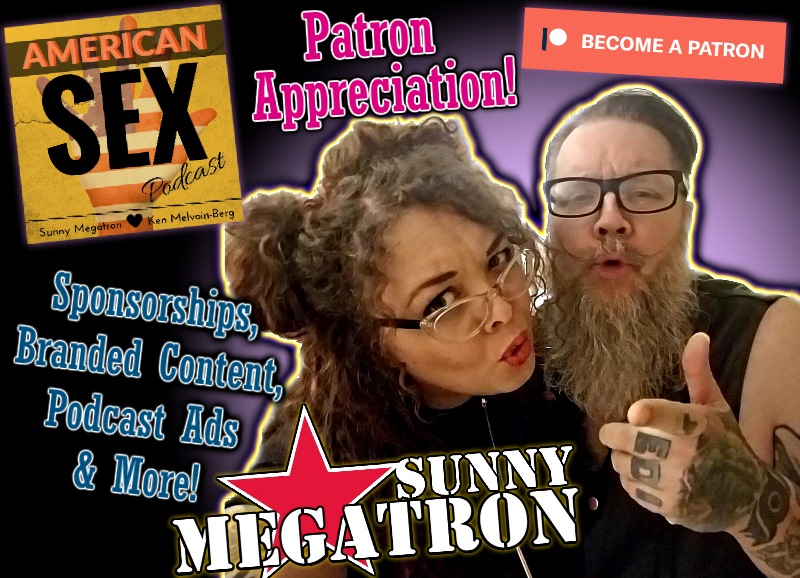 American Sex Sponsorship Page & Patreon Wall of Thanks