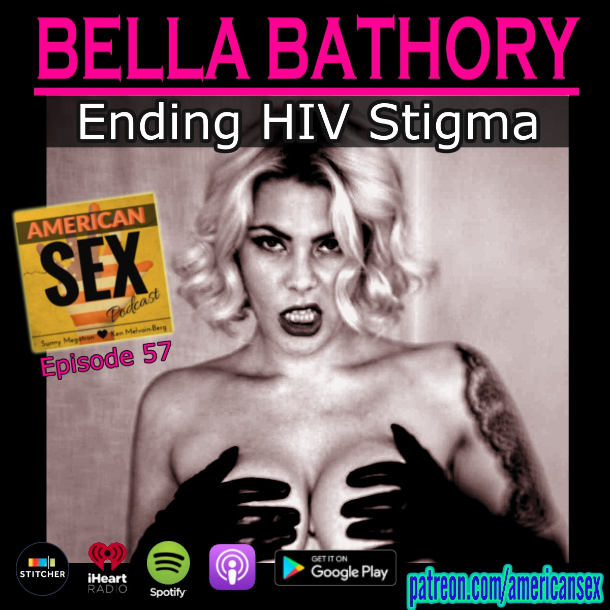 Bella Bathory HIV Stigma American Sex Podcast