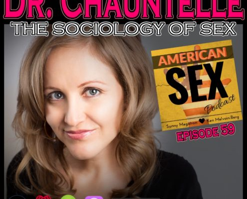 Dr Chauntelle podcast sociology of sex