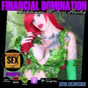 Financial Domination Techdomme Mistress Harley Podcast