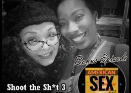 Jimanekia Eborn Podcast Bonus American Sex Shoot the Shit Patreon