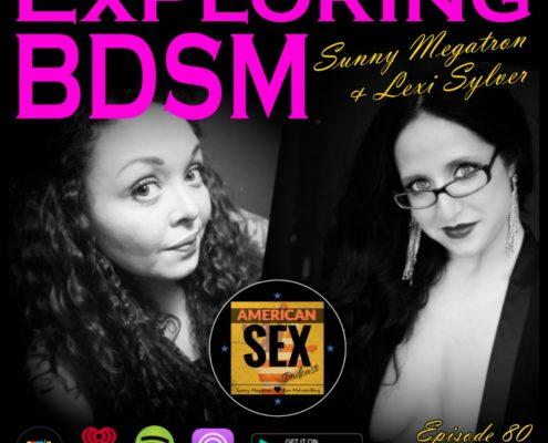 Exploring BDSM Sunny Megatron Lexi Sylver