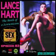 Lance Hart Podcast American Sex