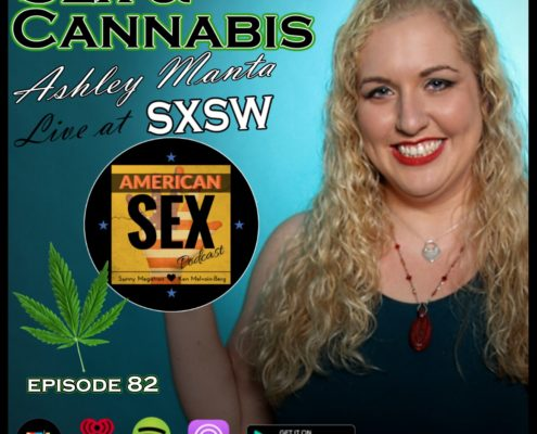 SXSW live podcast sex and pot Ashley Manta