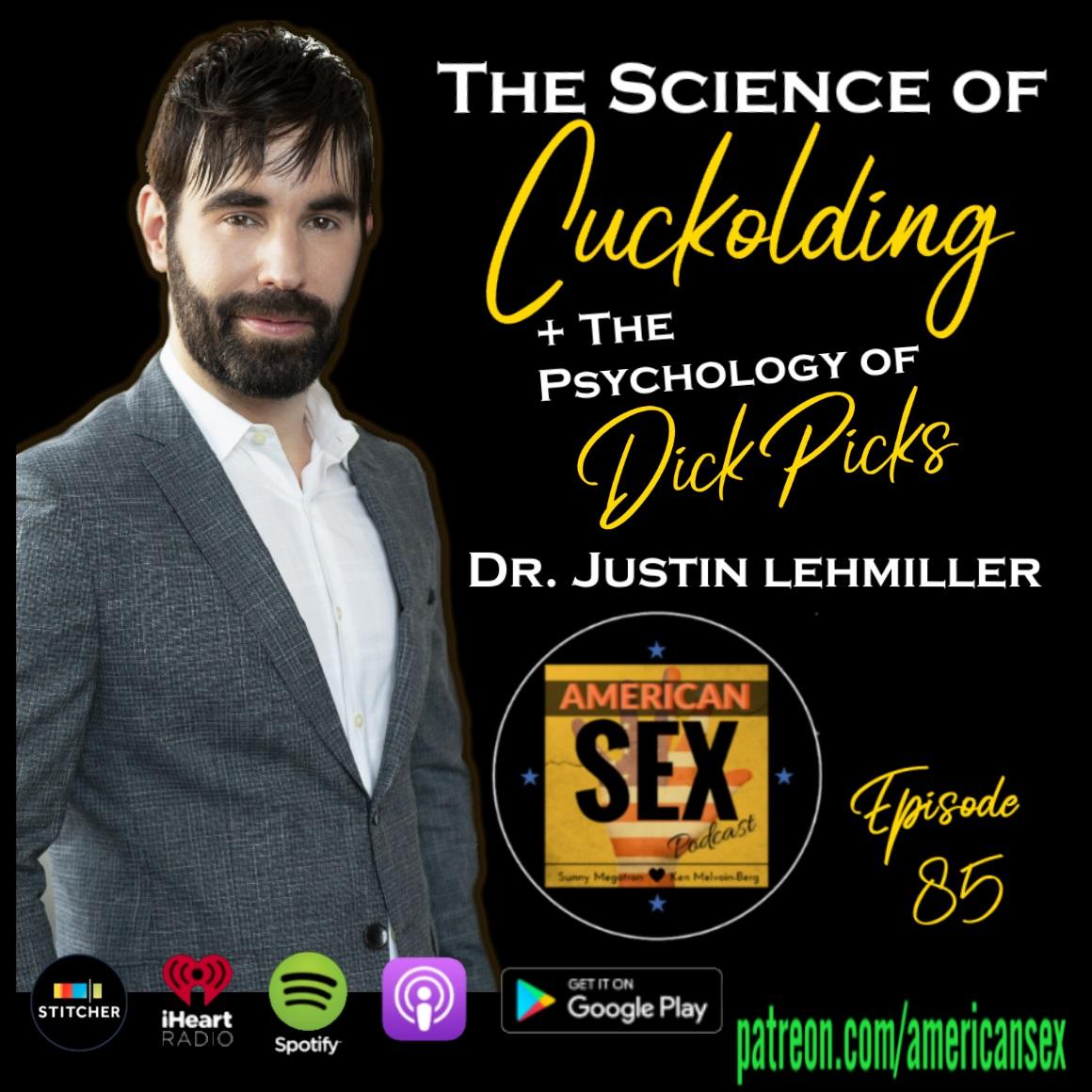 Justin Lehmiller Cuckolding & Dick Pics