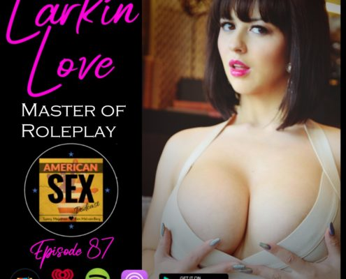 Larkin Love mommy dom podcast