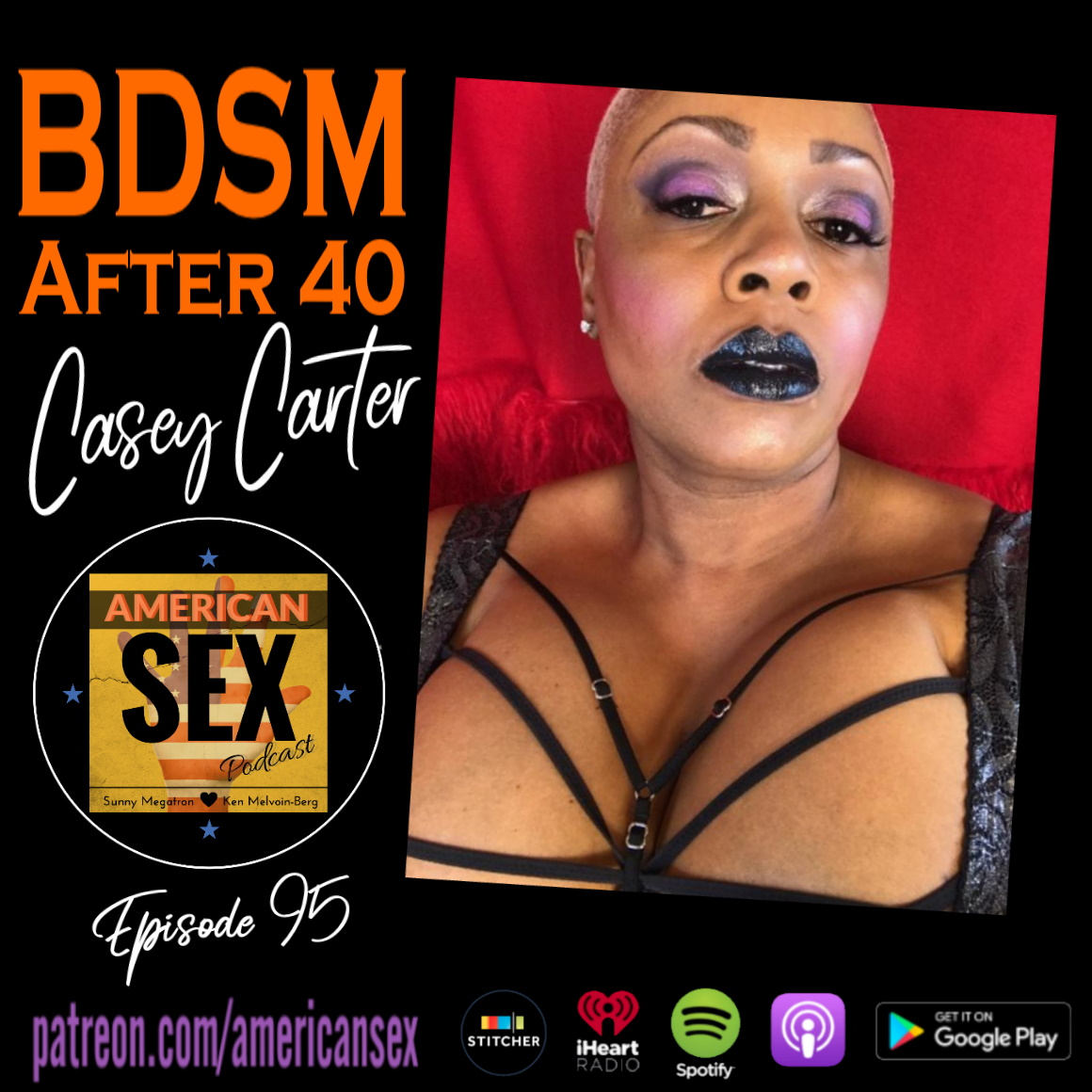 Amerikan Sex bdsm after 40 with casey carter - ep 95 american sex podcast